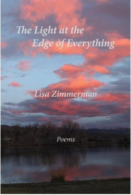 The Light at the Edge of Everything by Lisa Zimmerman